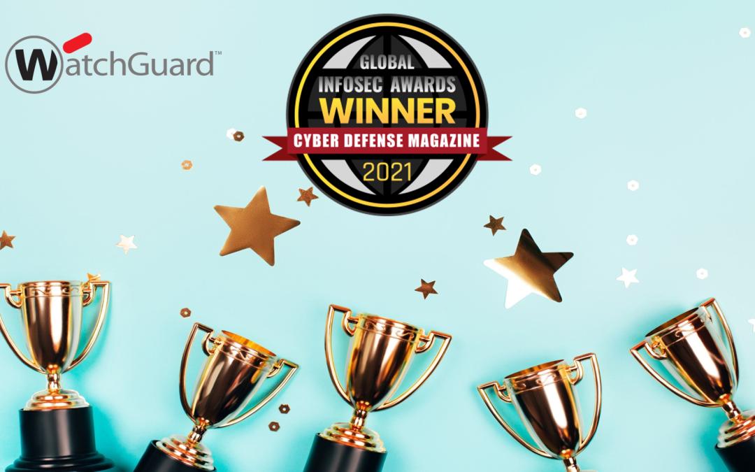 Η WatchGuard κέρδισε 6 βραβεία στα Cyber Defense Global InfoSec Awards 2021